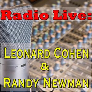 Radio Live: Leonard Cohen & Randy Newman album
