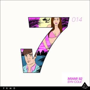 MIAMI 82 (Remixes) -EP