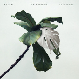 Decisions (feat. Maia Wright)