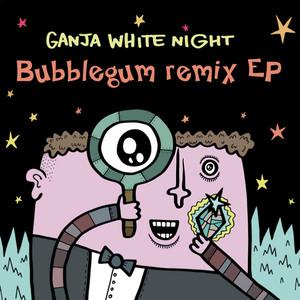 Bubblegum Remix EP