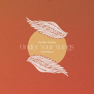 Under Your Wings by Freddie Fardon, Darla Baltazar