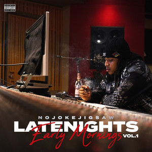 Late Nights Early Mornings Vol.1
