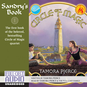 Sandry's Book - Circle of Magic 1 (Unabridged)