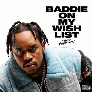 Baddie On My Wish List