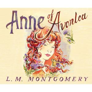 Anne of Avonlea - Anne of Green Gables 2 (Unabridged)
