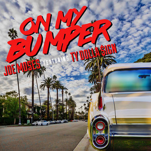 On My Bumper (feat. Ty Dolla $ign)