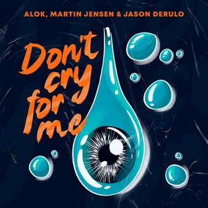 Don't Cry For Me (with Jason Derulo)