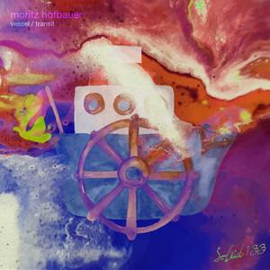 Vessel - Original Mix by Moritz Hofbauer