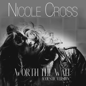 Worth the Wait (Acoustic Version)