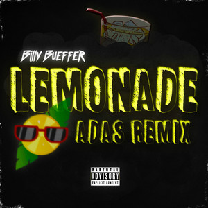 Lemonade (Adas Remix)