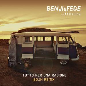 Tutto per una ragione (feat. Annalisa) [SDJM Remix]