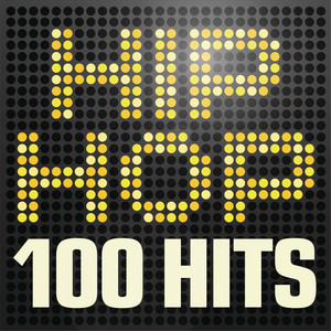 Hip Hop 100 Hits - Urban rap & R n B anthems inc. Jay Z, A$ap Rocky, Wu-Tang Clan & Nas album