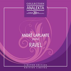Jeux D'Eau by Maurice Ravel, André Laplante