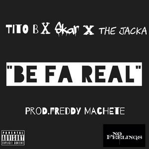 Be Fa Real