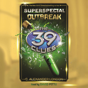 Outbreak - The 39 Clues: Superspecial, Book 1 (Unabridged)