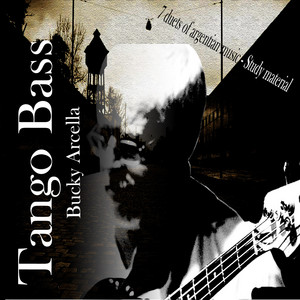 Tango Bass: 7 Duets of Argentinian Music (Study Material) album