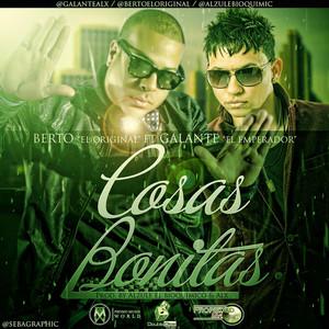 Cositas Bonitas (Remix) [feat. Berto El Original]