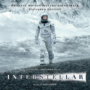Interstellar (Original Motion Picture Soundtrack) [Expanded Edition] - Hans Zimmer