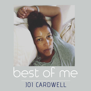 Joi Cardwell - Best of Me album