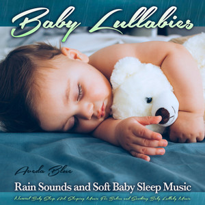 Baby Lullaby by Aveda Blue, Baby Lullaby Academy, Baby Sleep Music