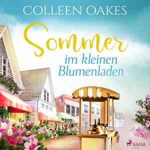 Sommer im kleinen Blumenladen (Ungekürzt) Audiobook