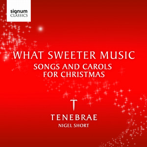 The Twelve Days of Christmas (Arr. Ian Humphris) by Tenebrae, Nigel Short