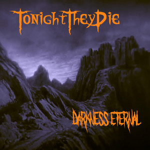 Darkness Eternal album
