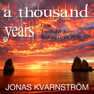 "A Thousand Years (From ""Twilight-Saga: Breaking Dawn, Pt. 1"")"