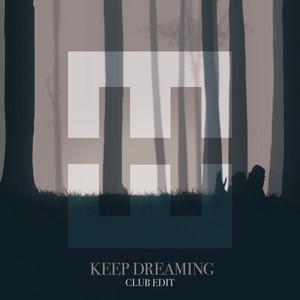 Keep Dreaming (Club Edit)