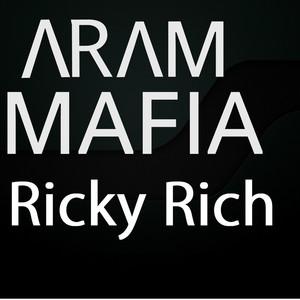 Mamacita by ARAM Mafia, Ricky Rich