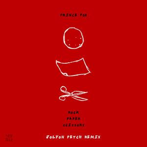 Rock Paper Scissors (Jolyon Petch Remix)