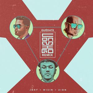 Quedate Conmigo Remix (feat. Wisin & Zion)
