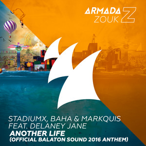 Another Life (Official Balaton Sound 2016 Anthem)