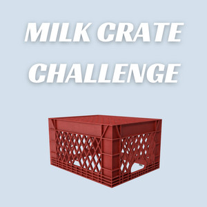 Milk Crate Challenge