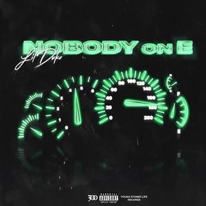 Nobody On E