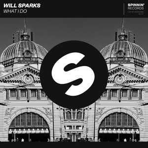 What I Do by Will Sparks