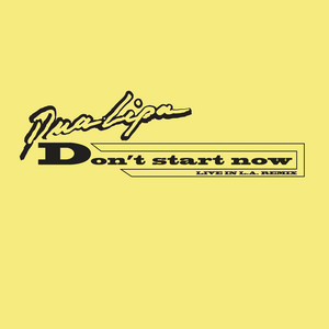 Don't Start Now - Live in LA Remix cover art