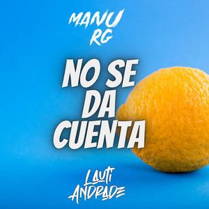 No Se Da Cuenta (Remix)