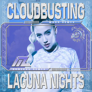 Cloudbusting / Laguna Nights (Remixes)
