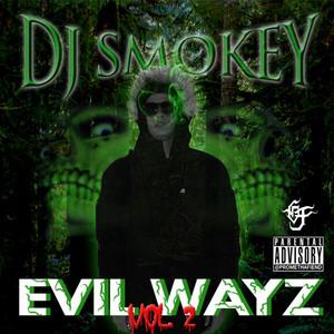 Evil Wayz, Vol. 2