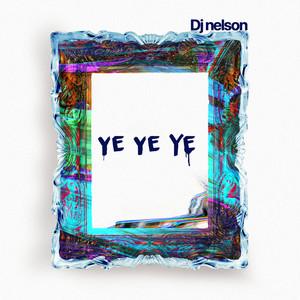 Ye Ye Ye