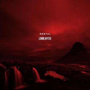 Mental by LOUIEJAYXX