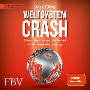 Weltsystemcrash (Krisen, Unruhen und die Geburt einer neuen Weltordnung) Audiobook