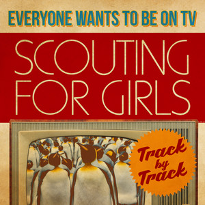 Everybody Wants To Be On TV - Track by Track