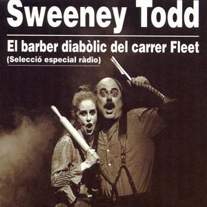 Sweeney Todd (El Barber Diabòlic del Carrer Fleet) (Selecció Especial Ràdio)