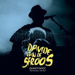 Quanti Nocc [Live] - Davide Van De Sfroos