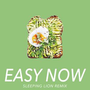 Easy Now (Sleeping Lion Remix)