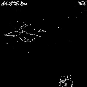 Look At The Moon cover art