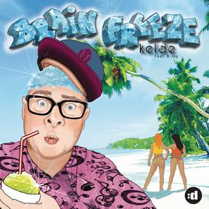 Kelde feat. B-Jay - Brain freeze