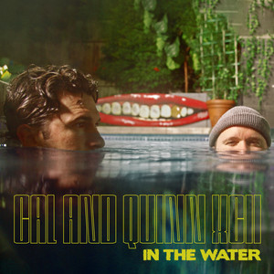 In the Water (with Quinn XCII)